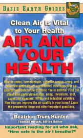 Clean Air Is Vital to Your Health