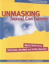 Unmasking Sexual Con Games: Helping Teens Avoid Emotional Grooming and Dating Violence
