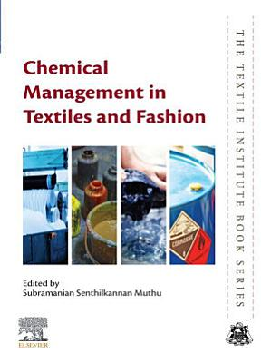 Chemical Management in Textiles and Fashion