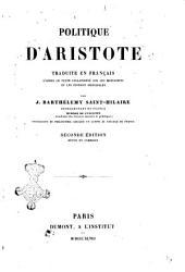 Politique d'Aristote traduite en français d'après le texte collationné sur les manuscrits et les éditions principales par J. Barthélemy Saint-Hilaire