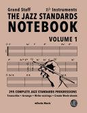 The Jazz Standards Notebook Vol  1 Bb Instruments   Grand Staff PDF