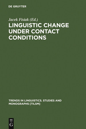 Linguistic Change under Contact Conditions