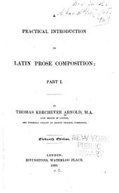 A Practical Introduction to Latin Prose Composition ...