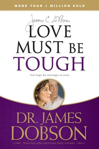 Download Love Must Be Tough Book