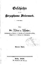 Geschichte des Herzogthumes Steiermark: Band 4