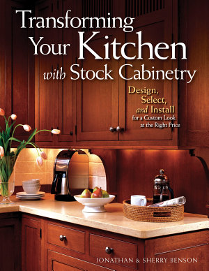 Transforming Your Kitchen with Stock Cabinetry PDF