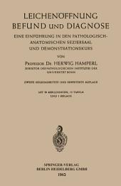 Leichenöffnung Befund und Diagnose: Eine Einführung in den Pathologisch-anatomischen Seziersaal und Demonstrationskurs, Ausgabe 2