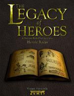 The Legacy of Heroes: Heroic Races