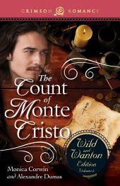 The Count Of Monte Cristo: The Wild And Wanton Edition: Volume 4