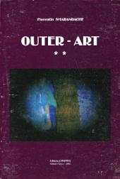 oUTER-aRT: The Worst Possible Art in the World! (Vol. II): Experimentation in Paintings, Drawings, Drafts, Computer Design, Collages, Photos