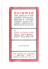"Heimweh: The Siren ; The Loaded Gun ; Liebereich ; ""Iupiter Tonans"" ; ""Sis"" ; Thor's Emerald ; Guile"