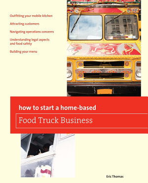 How To Start a Home based Food Truck Business
