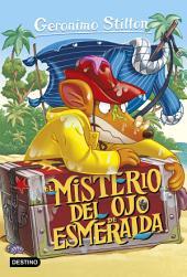 El misterio del ojo de esmeralda: Geronimo Stilton 33