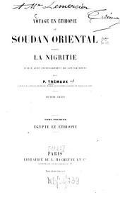 Voyage en Éthiopie an Soudan oriental et dans la Nigritie: Volume1