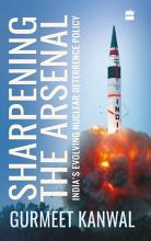 Sharpening the Arsenal  India s Evolving Nuclear Deterrence Policy PDF