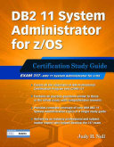 DB2 11 System Administrator for Z OS  Certification Study Guide
