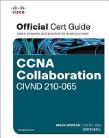 CCNA Collaboration CIVND 210 065 Official Cert Guide PDF