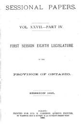 Sessional Papers ... of the Legislative Assembly of the Province of Ontario ...: Volume 27, Part 4