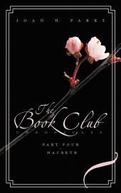 The Book Club Chronicles, Part Four - Macbeth