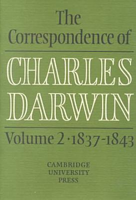The Correspondence of Charles Darwin  Volume 2  1837 1843 PDF