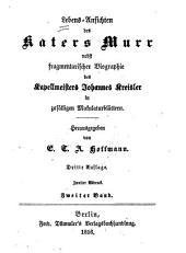 Lebens-Ansichten des Katers Murr: nebst fragmentarischer Biographie des Kapellmeisters Johannes Kreisler in zufälligen Makulaturblättern, Band 2