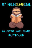 My Philoslothical Collecting Model Trains Notebook PDF