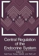 Central Regulation of the Endocrine System
