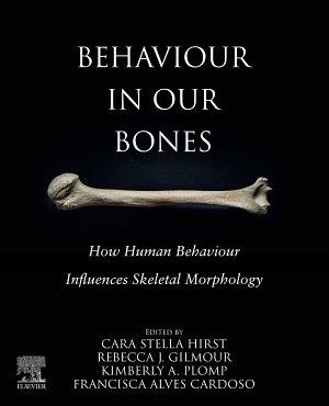 Behavior in our Bones