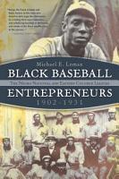 Black Baseball Entrepreneurs  1902 1931 PDF