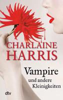 Vampire und andere Kleinigkeiten PDF