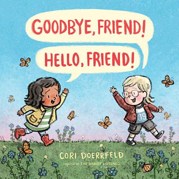 Download Goodbye  Friend  Hello  Friend  Book