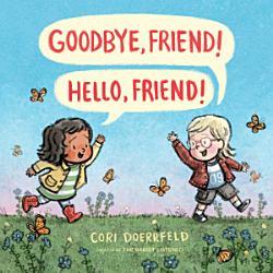 Goodbye Friend Hello Friend  Book PDF