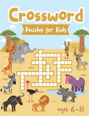Crossword Puzzles for Kids Ages 6 8 PDF