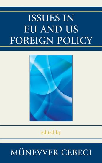 Issues in EU and US Foreign Policy PDF