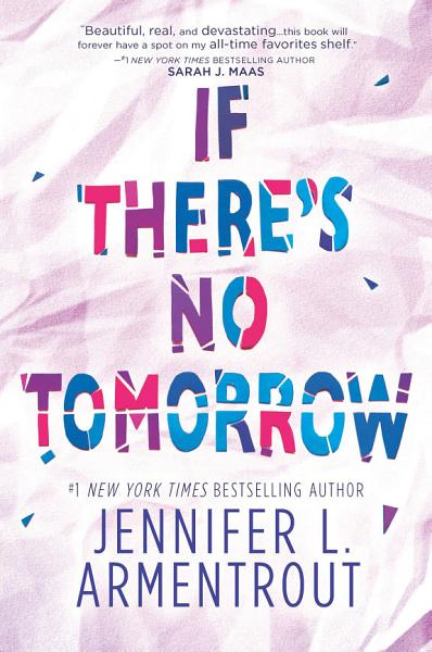 Download If There s No Tomorrow Book