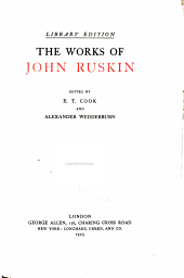 The Works of John Ruskin: Volume 16