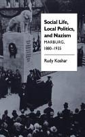 Social Life  Local Politics  and Nazism PDF