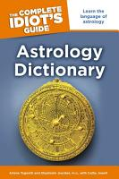 The Complete Idiot s Guide Astrology Dictionary PDF