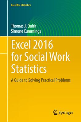 Excel 2016 for Social Work Statistics PDF