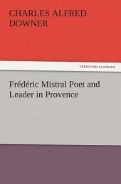 Frédéric Mistral Poet and Leader in Provence