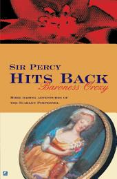 Sir Percy Hits Back