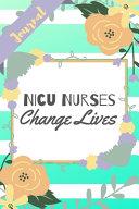 NICU Nurses Change Lives