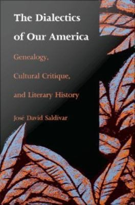 The Dialectics of Our America PDF