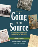 Going to the Source  Volume I  To 1877 Book