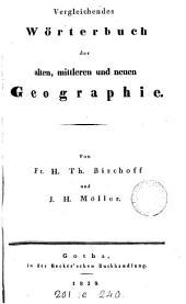 Vergleichendes Wörterbuch der alten, mittleren und neuen Geographie, von F.H.T. Bischoff und J.H. Möller