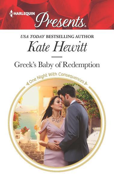 Greek's Baby of Redemption