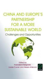 China and Europe's Partnership for a More Sustainable World: Challenges and Opportunities
