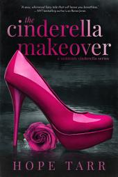 The Cinderella Makeover: A Suddenly Cinderella Series Book