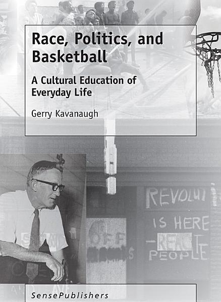 Race, Politics, and Basketball