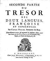 Tesoro de las dos lenguas, española y francesa: Trésor des deux langues, françoise et espagnolle, Volume2